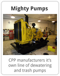 Mighty Pumps. CPP manufacturers it's own line of dewatering and trash pumps.